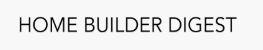 Home Builder Digest